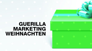 Guerilla Marketing Weihnachten
